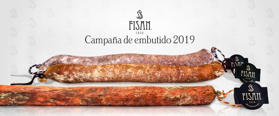 EMBUTIDOS DE CAMPAÑA 2019 FISAN, ¡LISTOS PARA DISFRUTAR!